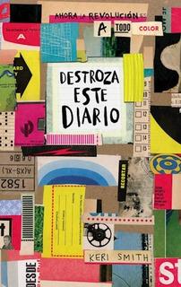 Destroza Este Diario A Todo Color, Keri Smith, Paidós