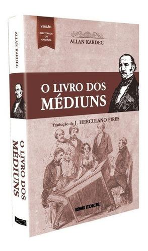 Livro Dos Médiuns (o) - Editora Edicel