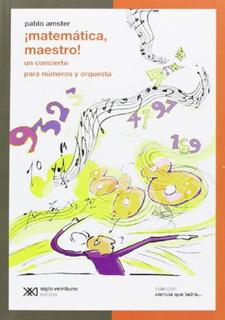 Libro Matematica, Maestro! Un Concierto Para Numeros Y Orque
