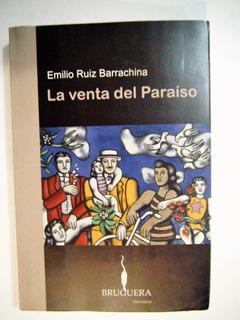 La Venta Del Paraíso Emilio Ruiz Barrachina
