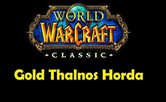 Gold Wow Classic - Thalnos - World Of Warcraft