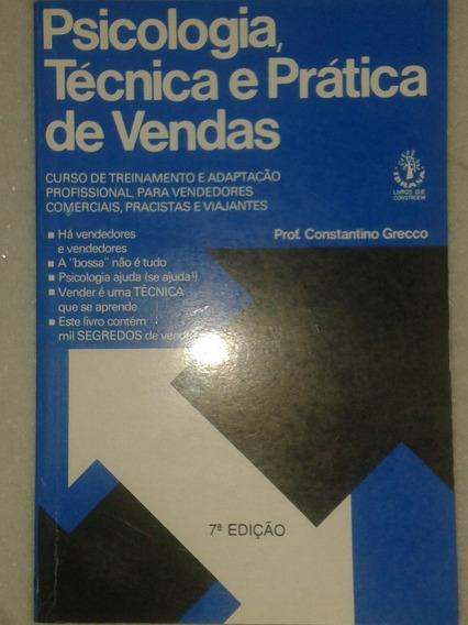 Psicologia, Técnica E Prática De Vendas - Constantino Grecco