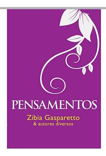 Imagem 1 de 1 de Livro Pensamentos Zibia Gasparetto Vida E Conciencia Editora