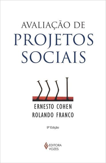 Avaliação De Projetos Sociais - 7ª Ed.