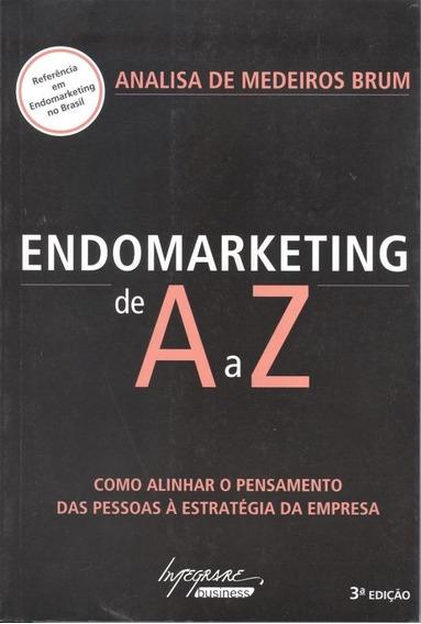 Endomarketing De A A Z - 4º Ed