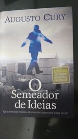 Livro O Semeador De Ideias - Augusto Cury _ Novo