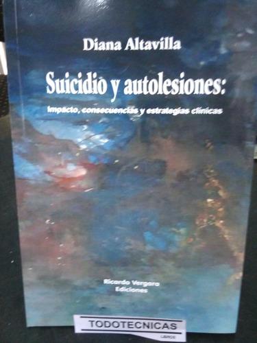 Imagen 1 de 3 de Suicidio Y Autolesiones: Impacto, Consecuencias Y Estrategia