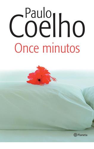 Imagen 1 de 3 de Once Minutos (nva. Edición 2014) De Paulo Coelho - Planeta
