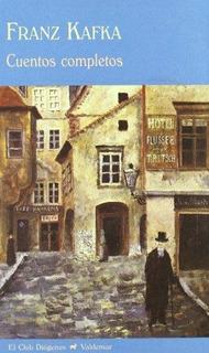 Cuentos Completos, Franz Kafka, Ed. Valdemar