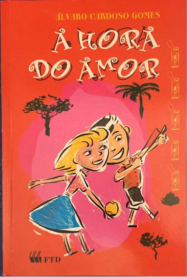 A Hora Do Amor Alvaro Cardoso Gomes