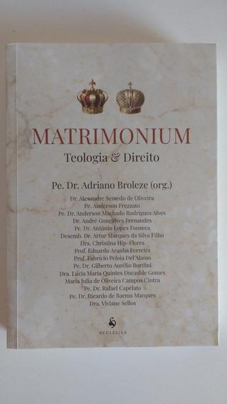 Matrimonium Teologia E Direito