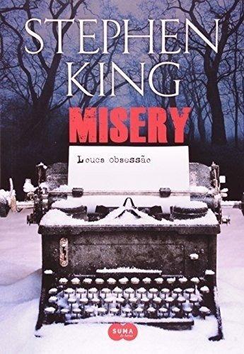Misery - Louca Obsessao - Stephen King