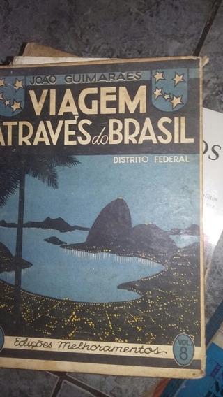 Viagem Atraves Do Brasil Joao Guimaraes Distrito Federal
