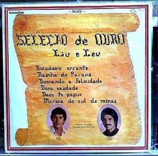 Lp / Liu E Léu (1980) Seleção De Ouro - Gravadora Tocantins