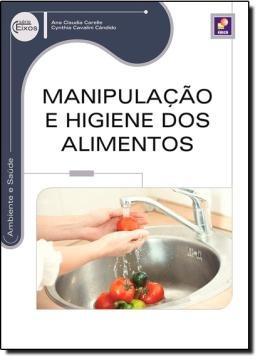 Manipulacao E Higiene Dos Alimentos - 2ª Ed