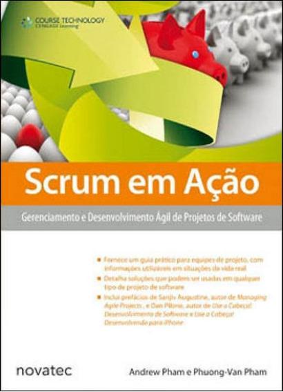 Scrum Em Açao - Gerenciamento E Desenvolvimento Agil De Pro