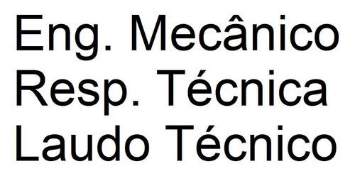 Engenheiro Mecânico Para Guarulhos, Mogi E Todo Alto Tiête
