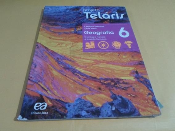 Teláris Geografia 6° Ano - 2015 , 2ª Edição