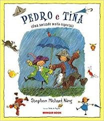 Pedro E Tina: Uma Amizade Muito Especial Stephen Michael Ki