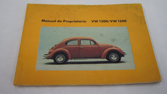 Manual Do Proprietário Fusca Vw 1300/vw 1500 Original