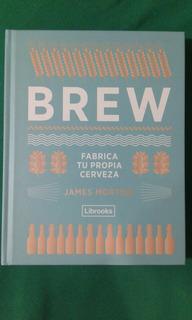 Brew Fabrica Tu Propia Cerveza (cerveza Artesanal)