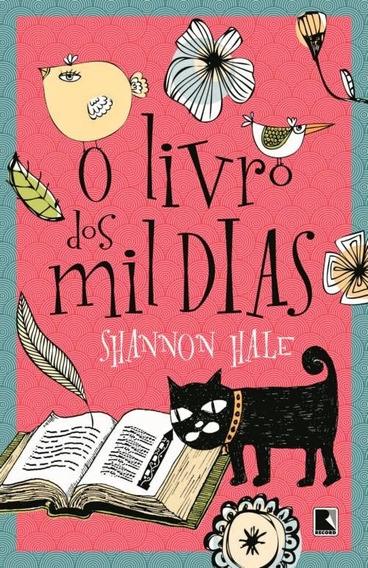 O Livro Dos Mil Dias - Shannon Hale Com Brinde