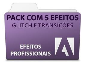 Pack 5 Efeitos Glitch E Transições Adobe Premiere.