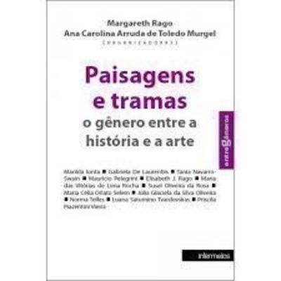 Paisagens E Tramas: O Gênero Entre A História E A Arte