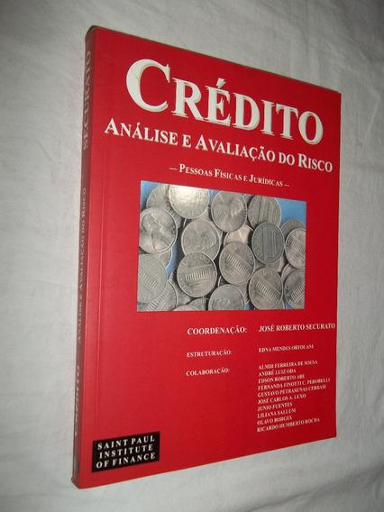 Livro - Crédito - Análise E Avaliação Do Risco