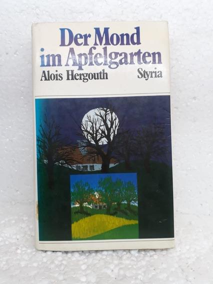 Der Mond Im Apfelgarten Alois Hergouth - Sem Frete !