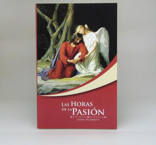 Libro Las Horas De La Pasión