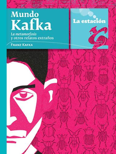 Imagen 1 de 1 de Mundo Kafka: La Metamorfosis - Estación Mandioca -