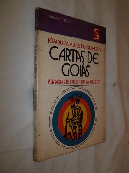 Livro Cartas De Goiás - Mensagens De Um Escritor Analfabeto
