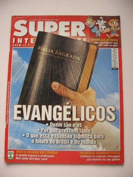 Revista Super Interessante - Nº 197 - Evangélicos