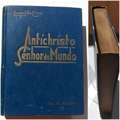 Livro Antícristo Senhor Do Mundo Leopoldo Cirne