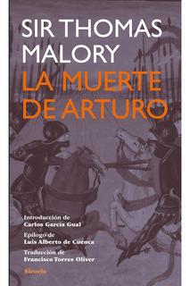 La Muerte De Arturo, Thomas Malory, Ed. Siruela