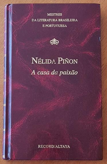 Livro A Casa Da Paixão - Nélida Piñon