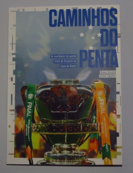 Livro Do Cruzeiro Caminhos Do Penta