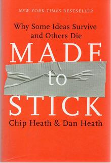 A2 - Chip Heath/dan Heath - Made To Stick