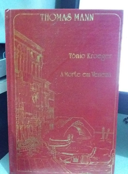 Tonio Kroeger / A Morte Em Veneza