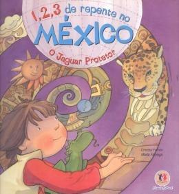 1, 2, 3 De Repente No Mexico - O Jaguar Protetor