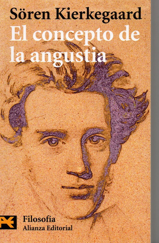 El Concepto De La Angustía - Kierkegaard - Alianza