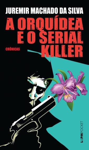 Orquidea E O Serial Killer, A