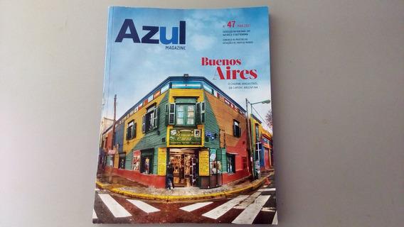 Azul Magazine Nº 47 Março. 2017 Buenos Aires