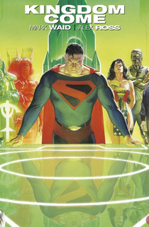 Kingdom Come Ed. Deluxe - Mark Waid / Alex Ross - Ed. Ecc
