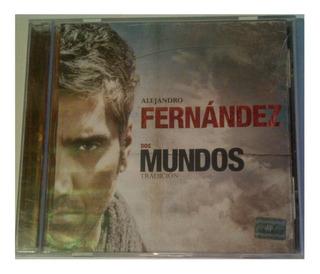 Cd - Alejandro Fernandez - Dos Mundos - Tradicion - Original