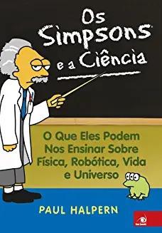 Os Simpsons E A Ciência Paul Halpern