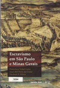 Livro Escravismo Em São Paulo E Minas Gerais