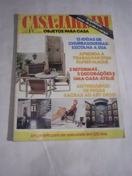 Revista Casa & Jardim Nº 315 - Decoração, Arquitetura - 1981