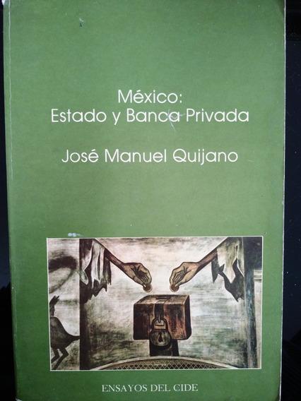 Mexico Estado Y Banca Privada Jose Manuel Quijano